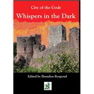 Whispers in the Night by Rospond, Brandon, 9780996365758