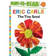 The Tiny Seed by Carle, Eric; Carle, Eric, 9781481435758