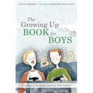 The Growing Up Book for Boys by Hartman, Davida; Suggs, Margaret Anne, 9781849055758