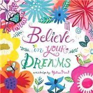 Believe in Your Dreams by Mora, Juilssa, 9781416245759
