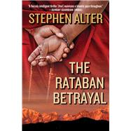 The Rataban Betrayal by Alter, Stephen, 9781628725759