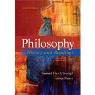 Philosophy: History and Readings by Stumpf, Samuel Enoch; Fieser, James, 9780073535760