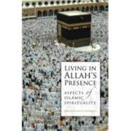 Living in Allah's Presence by Siddiqui, Abdur Rashid, 9780860375760