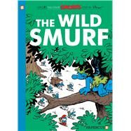 The Smurfs #21: The Wild Smurf by Peyo, 9781629915760