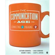 The Communication Age 2+ Edwards, The Communication Age 2e Interactive Ebook + SpeechPlanner by Edwards, Autumn; Edwards, Chad; Wahl, Shawn T.; Myers, Scott A., 9781506385761