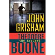 Theodore Boone: The Accused by Grisham, John, 9780525425762