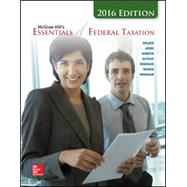 McGraw-Hill's Essentials of Federal Taxation, 2016 Edition with TaxACT by Spilker, Brian, 9781259635762