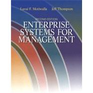 Enterprise Systems for Management by Motiwalla, Luvai; Thompson, Jeffrey, 9780132145763