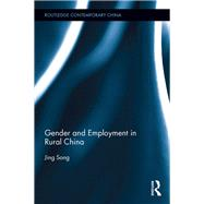 Gender and Employment in Rural China by Song; Jing, 9781138915763