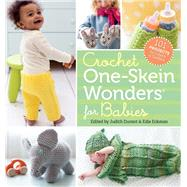 Crochet One-skein Wonders for Babies by Durant, Judith; Eckman, Edie; Hoffman, Geneve, 9781612125763