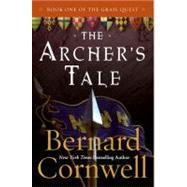 The Archer's Tale by Cornwell, Bernard, 9780060935764