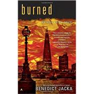 Burned by Jacka, Benedict, 9780425275764