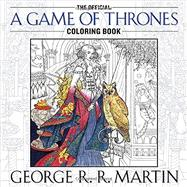 The Official A Game of Thrones Coloring Book by Martin, George R. R., 9781101965764