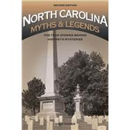 North Carolina Myths & Legends by Pitzer, Sara, 9781493015764