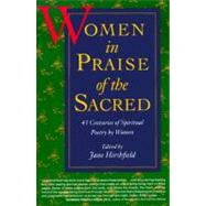 Women in Praise of the Sacred by Hirshfield, Jane, 9780060925765
