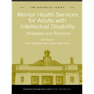 Mental Health Services for Adults with Intellectual Disability: Strategies and Solutions by Bouras; Nick, 9781138995765