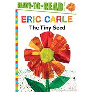 The Tiny Seed by Carle, Eric; Carle, Eric, 9781481435765