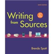 Writing from Sources with 2016 MLA Update by Spatt, Brenda, 9781319085766