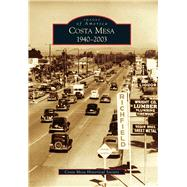 Costa Mesa by Costa Mesa Historical Society, 9781467115766