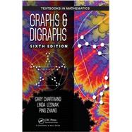 Graphs & Digraphs, Sixth Edition by Chartrand; Gary, 9781498735766