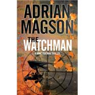 The Watchman by Magson, Adrian, 9781847515766