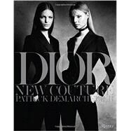 Dior by Demarchelier, Patrick; Horyn, Cathy, 9780847845767