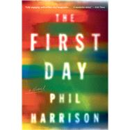 The First Day by Harrison, Phil, 9781328505767