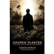 Church Planter by Patrick, Darrin; Driscoll, Mark, 9781433515767