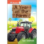 DK Readers L1: A Year on the Farm by Unstead, Sue, 9781465435767