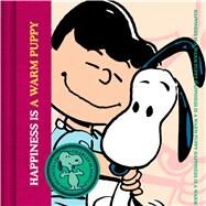 Happiness Is a Warm Puppy by Schulz, Charles M., 9781604335767