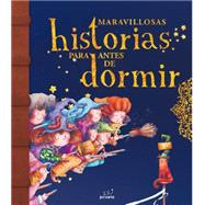 Maravillosas historias para antes de dormir / Marvellous Bedtime Stories by Various Authors, 9788415235767