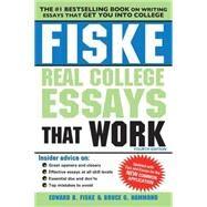 Fiske Real College Essays That Work by Fiske, Edward B.; Hammond, Bruce G., 9781402295768