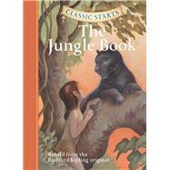 Classic Starts™: The Jungle Book by Kipling, Rudyard; Church, Lisa; Corvino, Lucy; Pober, Arthur, 9781402745768