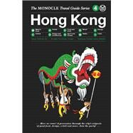 Hong Kong by Monocle; Brule, Tyler; Tuck, Andrew; Gocheva, Nelly; Speirs, Aisha, 9783899555769