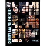 Criminal Law and Procedure by Worrall, John L.; Moore, Jennifer L., 9780132375771