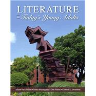 Literature for Today's Young Adults by Nilsen, Alleen Pace; Blasingame, James; Donelson, Kenneth L.; Nilsen, Don L. F., 9780132685771
