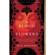 The Blood of Flowers by Amirrezvani, Anita, 9780316065771