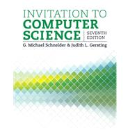 Invitation to Computer Science by Schneider, G.Michael; Gersting, Judith, 9781305075771