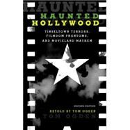 Haunted Hollywood by Ogden, Tom (RTL), 9781493015771