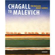 Chagall to Malevich by Schröder, Klaus Albrecht, 9783777425771
