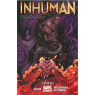 Inhuman Volume 1 by Soule, Charles; Madureira, Joe; Stegman, Ryan, 9780785185772