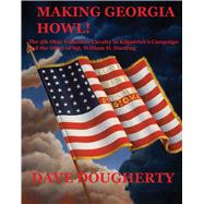 Making Georgia Howl! by Doughtery, Dave, 9780996365772