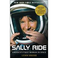 Sally Ride by Sherr, Lynn, 9781476725772