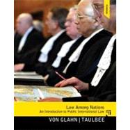 Law Among Nations: An Introduction to Public International Law by Glahn; Gerhard von, 9780205855773
