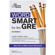 Word Smart for the GRE, 2nd Edition by PRINCETON REVIEW, 9780375765773