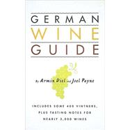German Wine Guide by Diel, Armin, 9780789205773