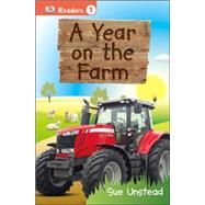 DK Readers L1: A Year on the Farm by Unstead, Sue, 9781465435774