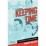 Keeping Time Readings in Jazz History by Walser, Robert, 9780199765775