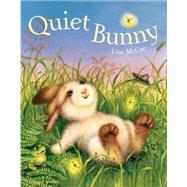Quiet Bunny by McCue, Lisa, 9781454915775