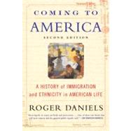 Coming to America by Daniels, Roger, 9780060505776